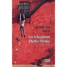 Les tribulations d'Arthur Mineur (EDITIONS JACQUE) (French Edition)