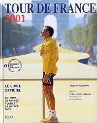 Tour de France 2001. 88ème Tour de France 7 juillet-29 juillet, Le livre officiel