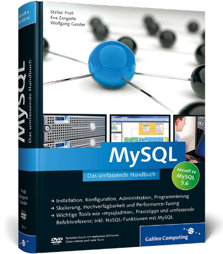 MySQL 5.6: Das umfassende Handbuch (Galileo Computing)