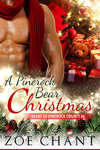 A Pinerock Bear Christmas (Bears of Pinerock County Book 6)