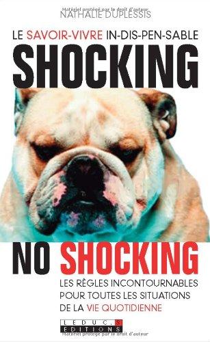 Shocking No Shocking par Nathalie Duplessis