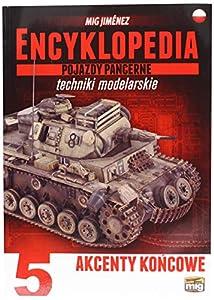 AMMO MIG-6204 Enciclopedia de Armour Modelling Techniques Vol. 5 - Final Touches Polaco