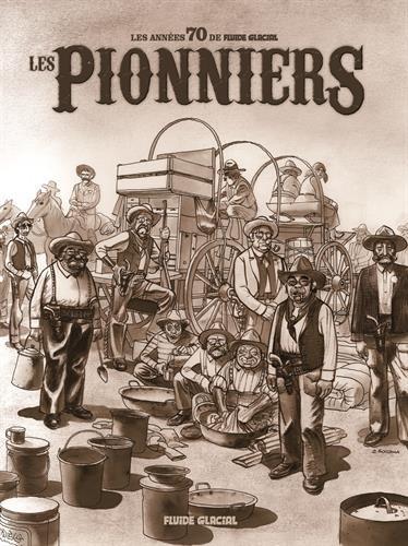 Les pionniers : Les années 70 de Fluide Glacial par Collectif