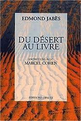 Du désert au livre suivi de L'étranger