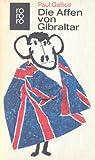 Die Affen von Gibraltar - Paul Gallico