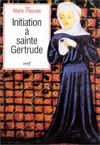 Initiation à sainte Gertrude d'Helfta