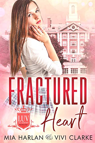 Fractured Heart (LUV Academy Book 1) (English Edition) -