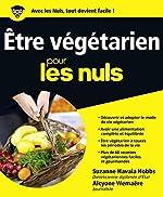 Être végétarien Pour les Nuls de Suzanne HAVALA HOBBS