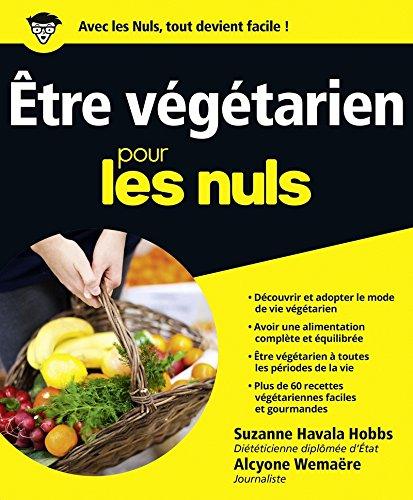 Être végétarien Pour les Nuls par Suzanne HAVALA HOBBS