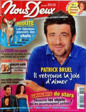 NOUS DEUX [No 3300] du 28/09/2010 - PATRICK BRUEL RETROUVE LA JOIE D'AIMER - CHANTAL NOBEL - GRIGRIS DE STARS / CH. MAHE - L. CASTA - N. ALIAGAS - D. HOFFMAN - LES FABULEUX POUVOIRS DES CHATS - A CAUSE DE MA BELLE-FAMILLE MA RETRAITE EST UN ENFER - DECO / PETITS PRIX