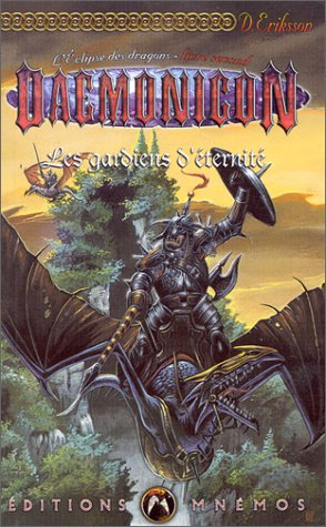 Les Gardiens d'éternité, livre second : L'Eclipse des dragons