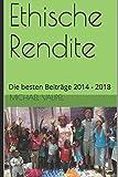 Ethische Rendite: Die besten Beiträge 2014 - 2018