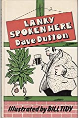 Lanky Spoken Here: Guide to the Lancashire Dialect Hardcover