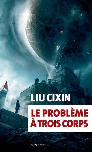 Le probleme a trois corps (Exofictions) por Liu Cixin