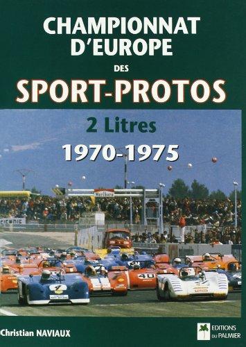 Championnat d'Europe des sports-prototypes 2 litres, 1970-1975