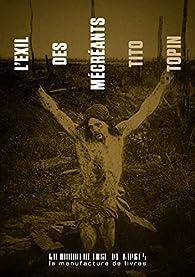 L'exil des mécréants par Tito Topin