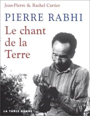 Pierre Rabhi : Le Chant de la Terre