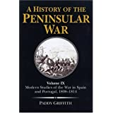 Modern Studies of the War in Spain and Portugal: 1808-1814 (History of the Peninsular War)