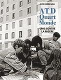 """Afficher """"ATD Quart Monde unis contre la misère"""""""