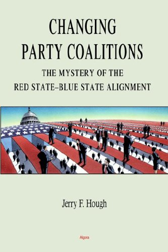 Changing Party Coalitions: The Mystery Of The Red State-Blue State Alignment por Jerry F. Hough
