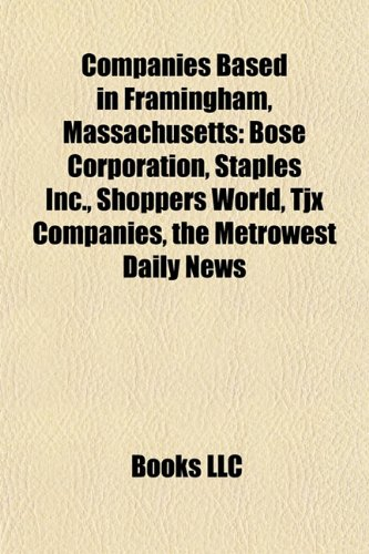 companies-based-in-framingham-massachusetts-bose-corporation-staples-inc-shoppers-world-framingham-m