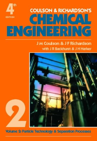 Chemical Engineering: Particle Technology and Separation Processes v. 2: 002 (Coulson & Richardson's classic series)