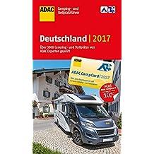 ADAC Camping- und Stellplatzführer Deutschland 2017 (ADAC Campingführer)