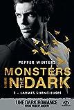 Larmes silencieuses: Monsters in the Dark, T3