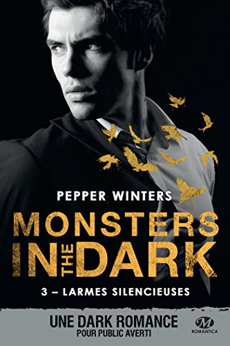 Larmes silencieuses: Monsters in the Dark, T3 par [Winters, Pepper]