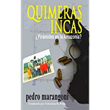 Quimeras Incas (Spanish Edition)