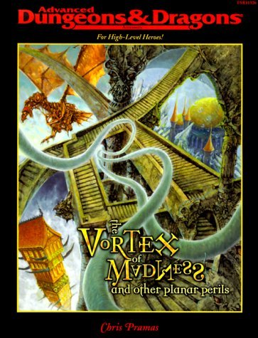 Vortex of Madness and Other Planar Perils (Advanced Dungeons & Dragons) by Chris Pramas (2000-01-06)