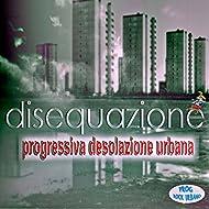 Progressiva desolazione urbana (Prog rock urbano)