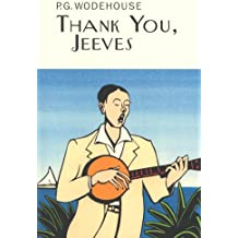 Thank You, Jeeves (Everyman's Library P G WODEHOUSE)
