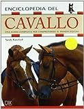 Enciclopedia del cavallo. Ediz. illustrata