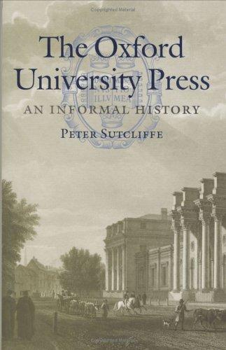 The Oxford University Press: An Informal History