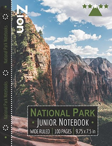 Zion National Park Junior Notebook: Wide Ruled Adventure Notebook for Kids and Junior Rangers