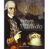 Dueños del mar, señores del mundo. Historia de la Cartografía náutica española
