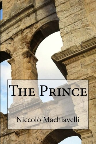 The Prince: With The Art of War