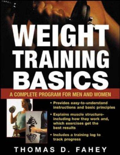 Weight Training Basics por Thomas D. Fahey