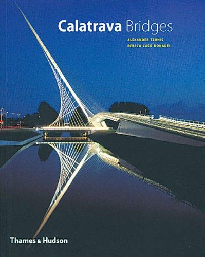 Calatrava Bridges (Architecture/Design Series) por Alexander Tzonis
