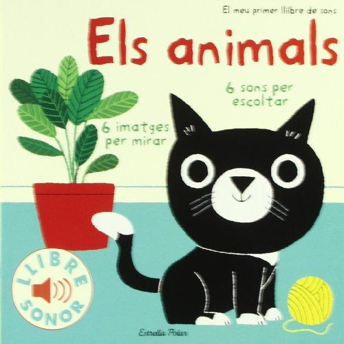 Els animals. El meu primer llibre de sons (Llibres de sons)