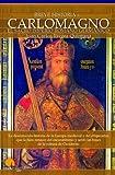 Image de Breve historia de Carlomagno y el Sacro Imperio Romano Germánico