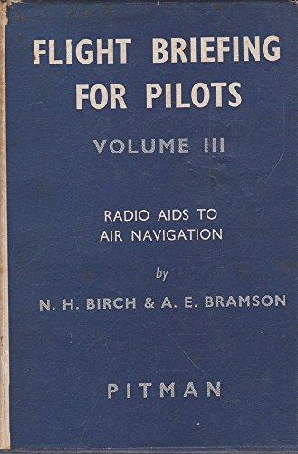 Free Flight Briefing For Pilots Volume Iii Radio Aids To