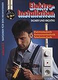 Elektro-Installation - sicher und richtig - Elektrotechnik, Antennentechnik, Telefontechnik (düwi Ratgeber für den Heimwerker)
