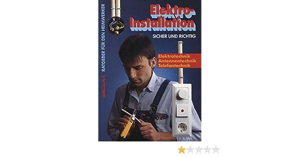 Elektro-Installation - sicher und richtig - Elektrotechnik ...