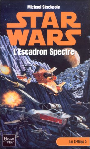 Star Wars, L'Escadron Spectre