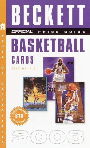 The Official Price Guide to Basketball Cards 2003 por James Beckett