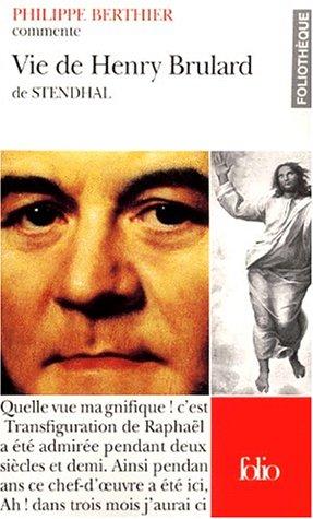 La Vie de Henry Brulard de Stendhal par Philipe Berthier