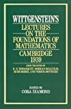 Wittgenstein's Lectures on the Foundations of Mathematics, Cambridge 1939