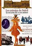 LES MIROIRS DU SOLEIL.LITTERATURES ET CLASSICISME AU SIECLE DE LOUIS XIV.